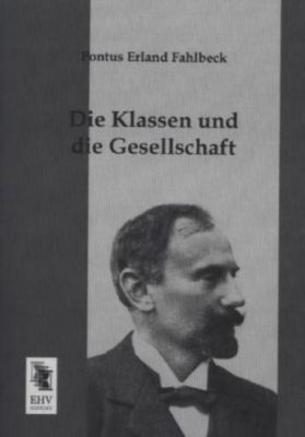 Die Klassen und die Gesellschaft, Pontus E. Fahlbeck
