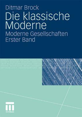 Die klassische moderne buch von ditmar brock portofrei for Klassische moderne
