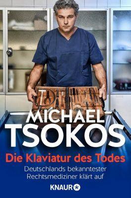 Die Klaviatur des Todes, Michael Tsokos