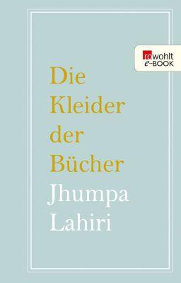Die Kleider der Bücher, Jhumpa Lahiri