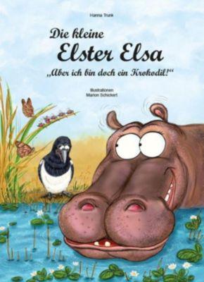 Die kleine Elster Elsa, Hanna Trunk, Marion Schickert