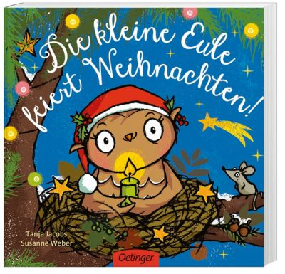 Die kleine Eule feiert Weihnachten, Tanja Jacobs, Susanne Weber