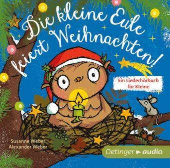 Die kleine Eule feiert Weihnachten, Audio-CD, Susanne Weber