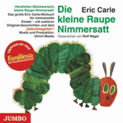 Die kleine Raupe Nimmersatt, 1 Audio-CD, Eric Carle