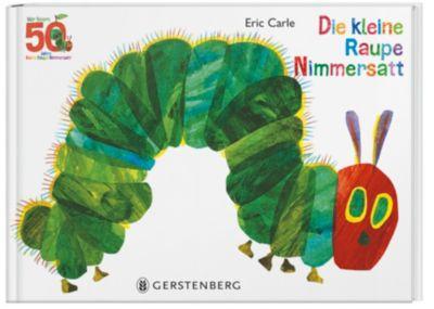 Die kleine Raupe Nimmersatt - Jubiläumsausgabe - Eric Carle |