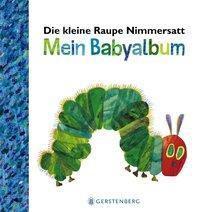 Die kleine Raupe Nimmersatt - Mein Babyalbum - Blau, Eric Carle