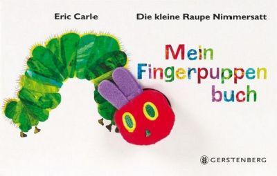Die kleine Raupe Nimmersatt, Mein Fingerpuppenbuch, Eric Carle