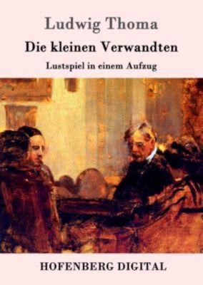 Die kleinen Verwandten, Ludwig Thoma