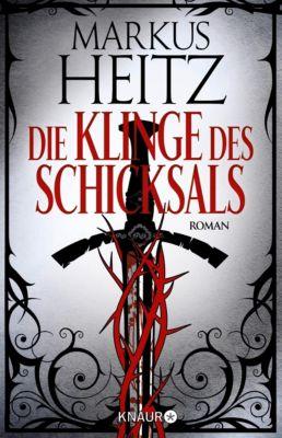 Die Klinge des Schicksals, Markus Heitz