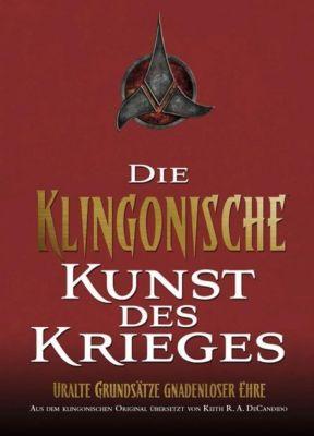 Die Klingonische Kunst des Krieges - Keith R. A. De Candido |