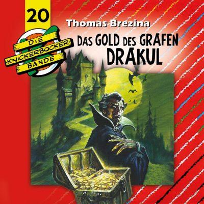 Die Knickerbocker-Bande: Die Knickerbocker-Bande, Folge 20: Das Gold des Grafen Drakul, Thomas Brezina, Tomas Kröger