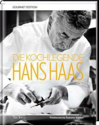 Die Kochlegende Hans Haas - Hans Haas |