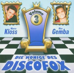 Die Könige Des Discofox 3, Nico & Kloss,Marco Gemba