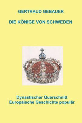 Die Könige von Schweden, Gertraud Gebauer