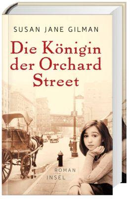 Die Königin der Orchard Street, Susan J. Gilman