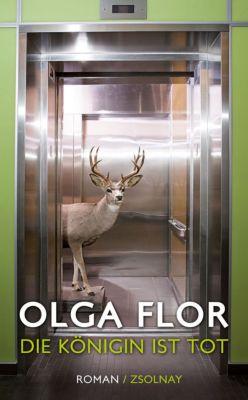 Die Königin ist tot - Olga Flor |