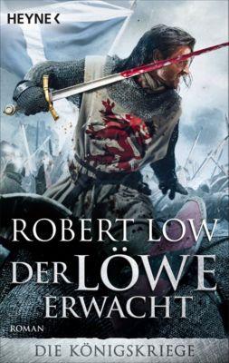 Die Königskriege Band 1: Der Löwe erwacht, Robert Low