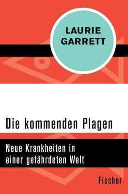 Die kommenden Plagen - Laurie Garrett  