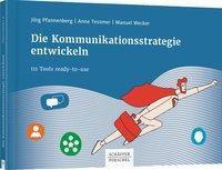 Die Kommunikationsstrategie entwickeln