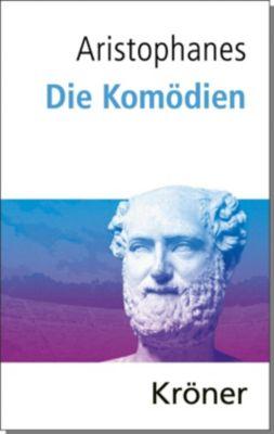 Die Komödien - Aristophanes |