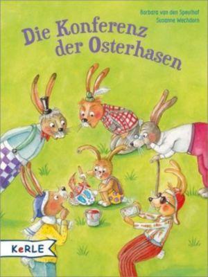 Die Konferenz der Osterhasen, Barbara van den Speulhof