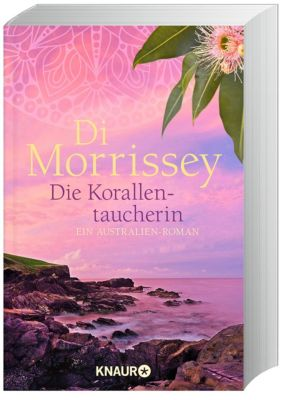 Die Korallentaucherin - Di Morrissey |