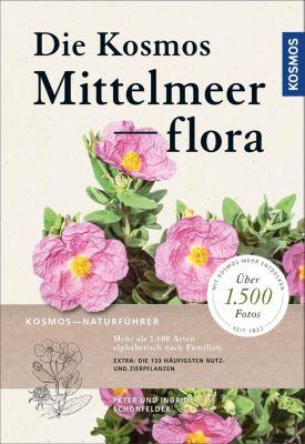 Die Kosmos-Mittelmeerflora, Peter Schönfelder, Ingrid Schönfelder