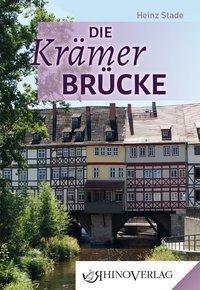Die Krämerbrücke - Heinz Stade |