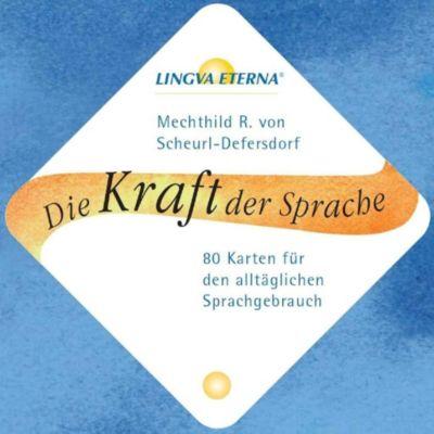 Die Kraft der Sprache, Lernkarten - Mechthild R. von Scheurl-Defersdorf |