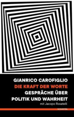 Die Kraft der Worte - Gianrico Carofiglio |
