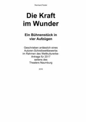 DIE KRAFT IM  WUNDER, Reinhard Pantel