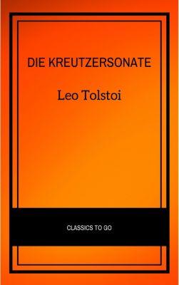 Die Kreutzersonate, Leo Tolstoi