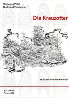 Die Kreuzotter, Wolfgang Völkl, Burkhard Thiesmeier
