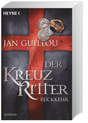 Die Kreuzritter-Saga Band 3: Rückkehr, Jan Guillou