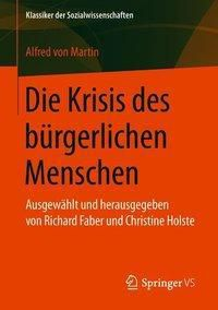 Die Krisis des bürgerlichen Menschen, Alfred von Martin