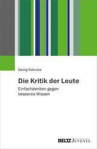 Die Kritik der Leute - Georg Vobruba |