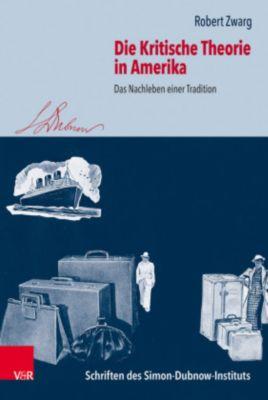 Die Kritische Theorie in Amerika, Robert Zwarg
