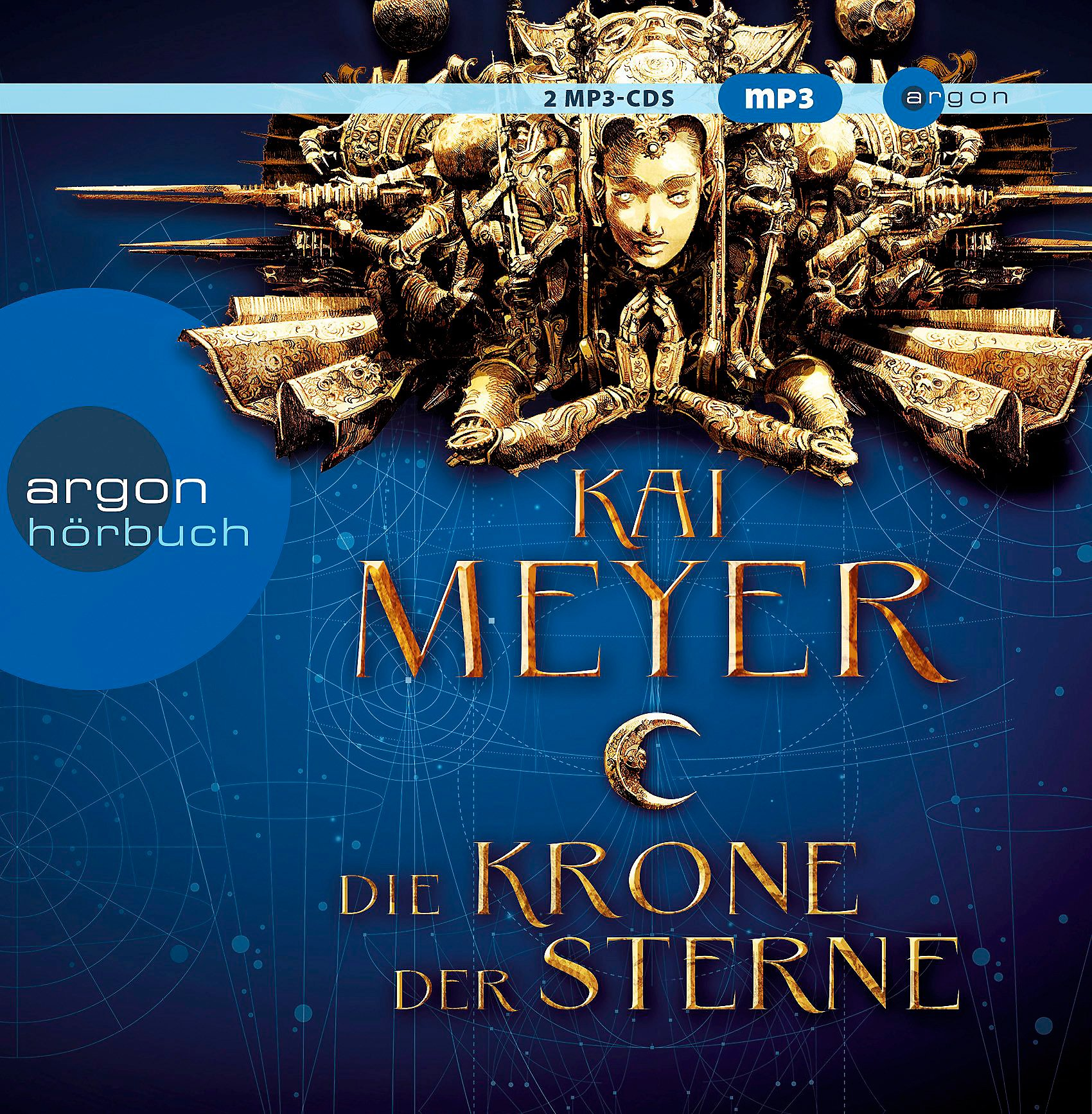 Die Krone der Sterne, 2 MP3-CD Hörbuch von Kai Meyer - Weltbild.ch