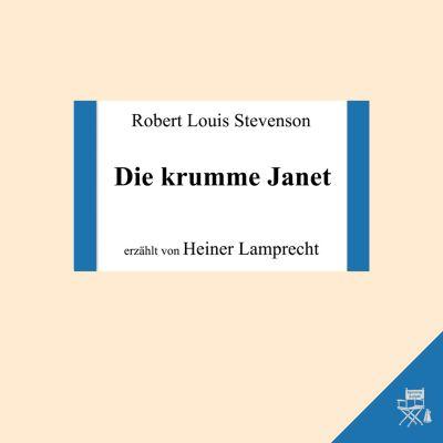 Die krumme Janet, Robert Louis Stevenson