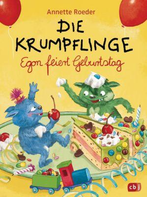 Die Krumpflinge-Reihe: Die Krumpflinge - Egon feiert Geburtstag, Annette Roeder