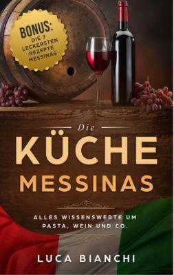 Die Küche Messinas, Luca Bianchi