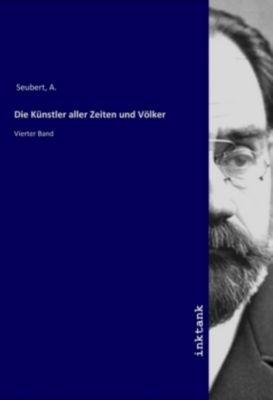 Die Künstler aller Zeiten und Völker - A. Seubert pdf epub