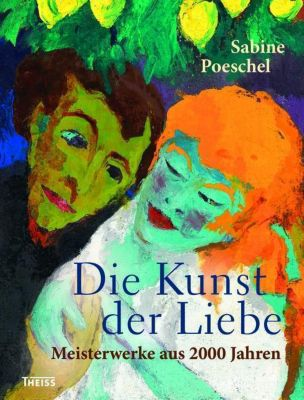 Die Kunst der Liebe - Sabine Poeschel |