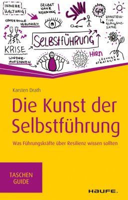 Die Kunst der Selbstführung, Karsten Drath