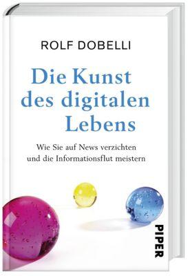 Die Kunst des digitalen Lebens - Rolf Dobelli pdf epub