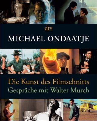 Die Kunst des Filmschnitts, Michael Ondaatje