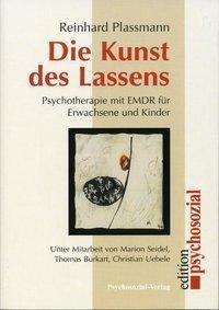 Die Kunst des Lassens, Reinhard Plassmann