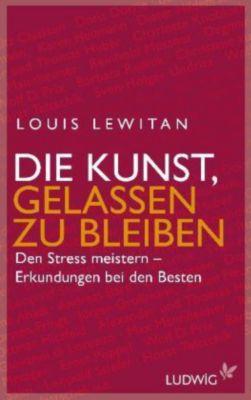 Die Kunst, gelassen zu bleiben, Louis Lewitan