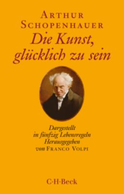 Die Kunst, glücklich zu sein - Arthur Schopenhauer pdf epub