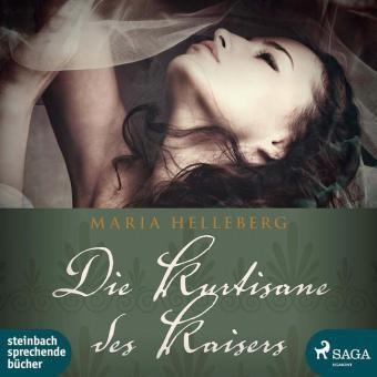 Die Kurtisane des Kaisers, 2 MP3-CDs, Maria Helleberg